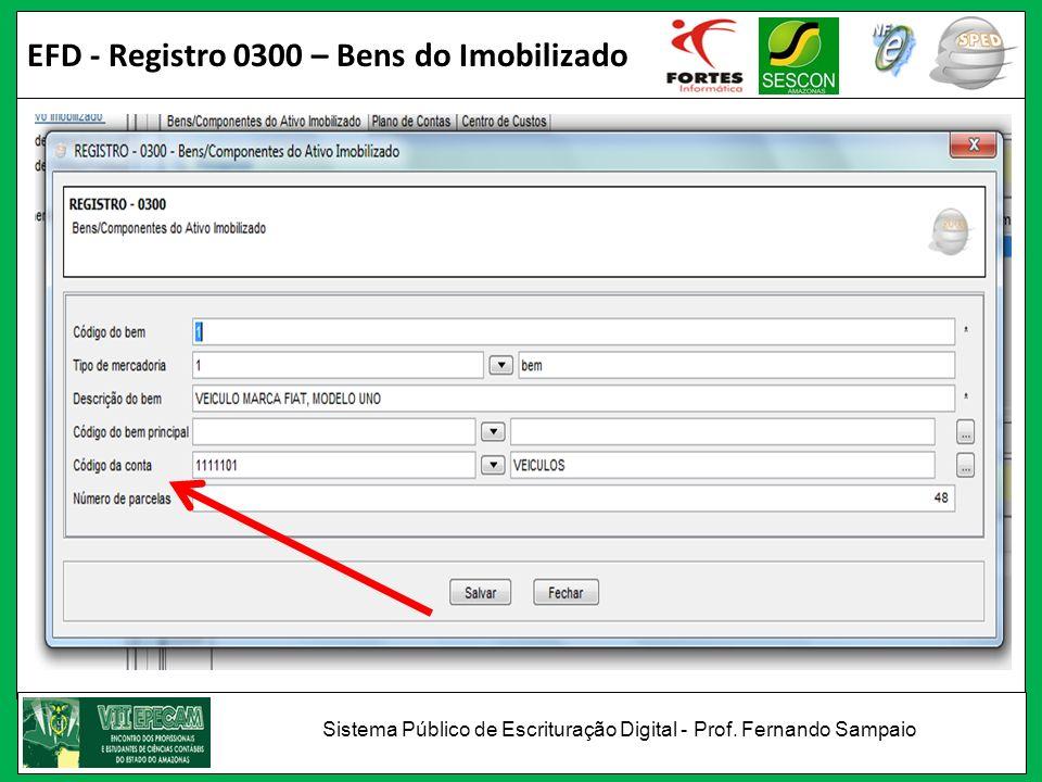 EFD - Registro 0300 – Bens do Imobilizado