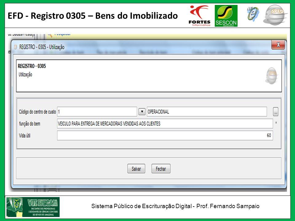 EFD - Registro 0305 – Bens do Imobilizado