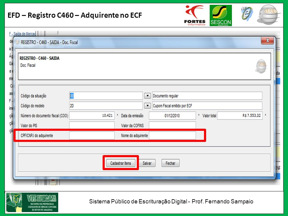 EFD – Registro C460 – Adquirente no ECF