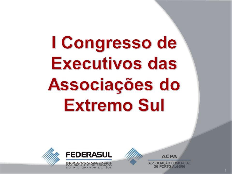 I Congresso de Executivos das Associações do