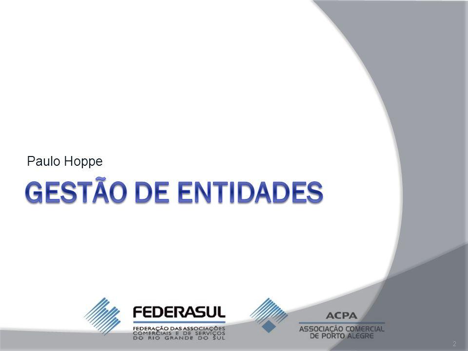 Paulo Hoppe GESTÃO DE ENTIDADES