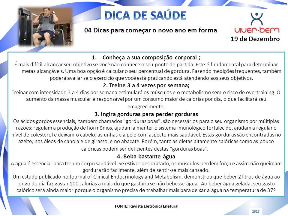 DICA DE SAÚDE 04 Dicas para começar o novo ano em forma 19 de Dezembro