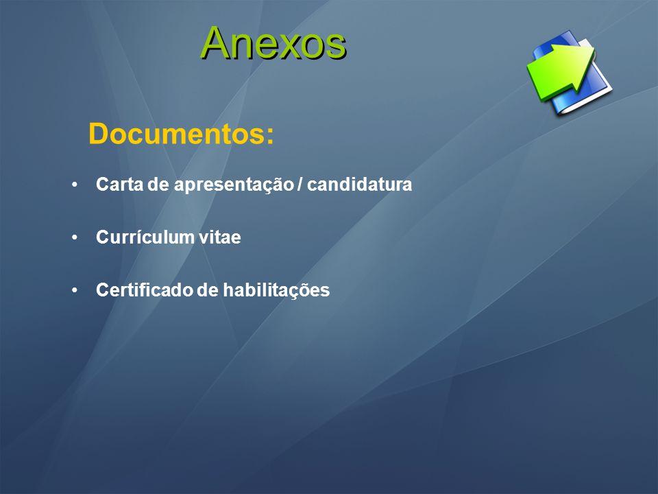 Anexos Documentos: Carta de apresentação / candidatura