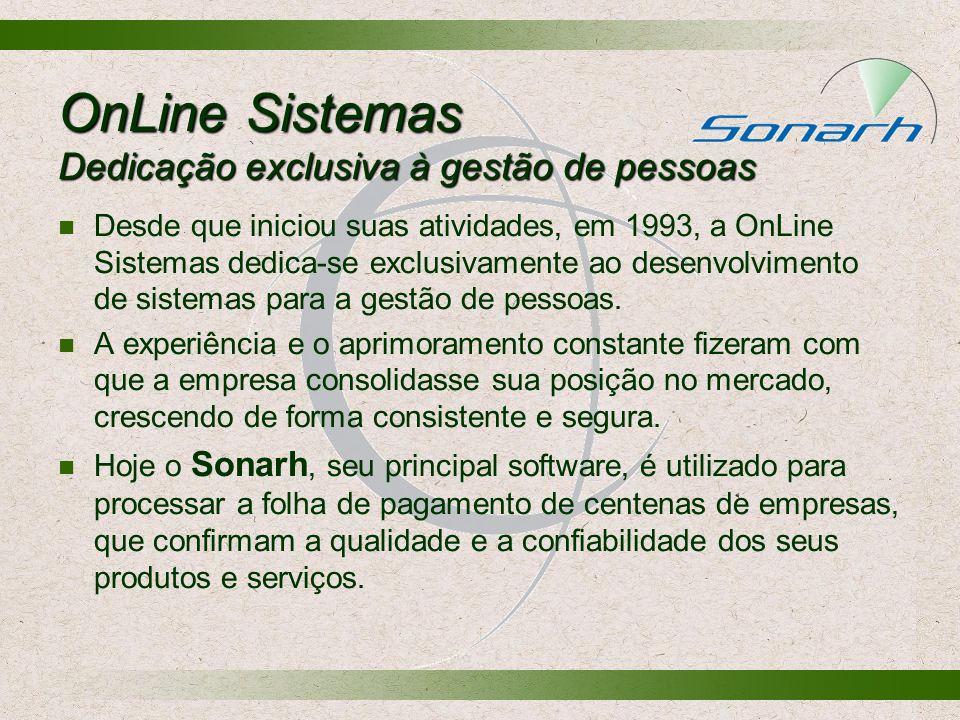 OnLine Sistemas Dedicação exclusiva à gestão de pessoas