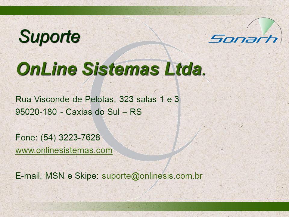 Suporte OnLine Sistemas Ltda. Rua Visconde de Pelotas, 323 salas 1 e 3