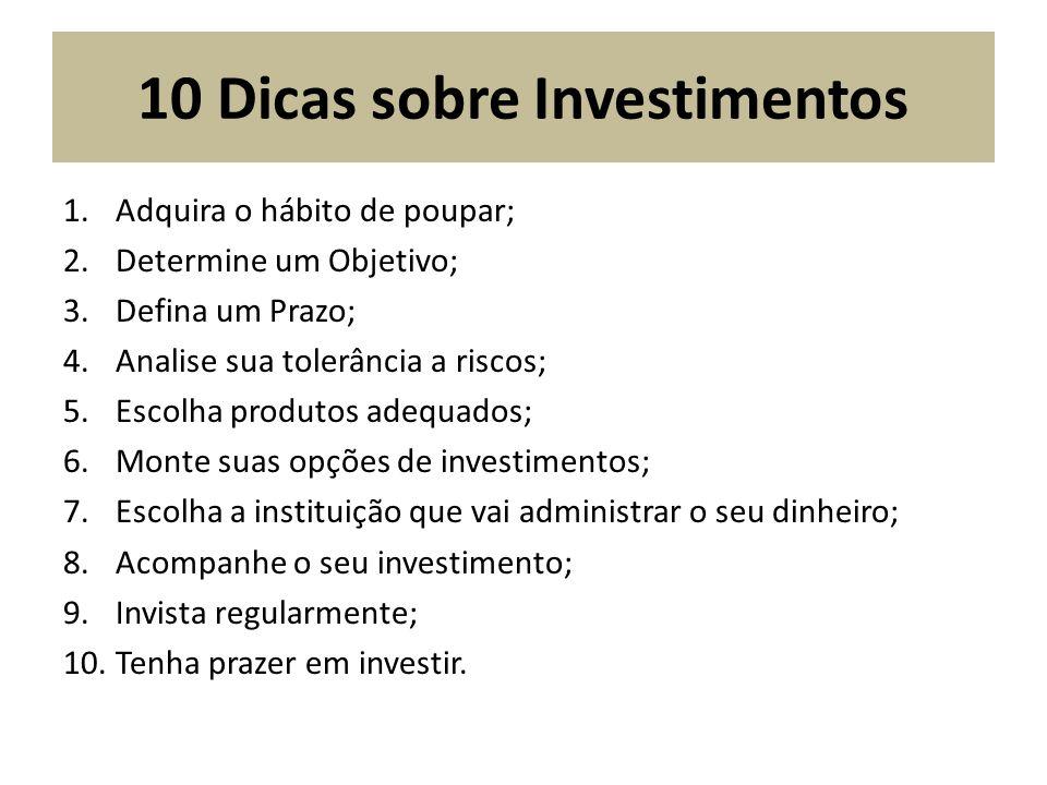 10 Dicas sobre Investimentos