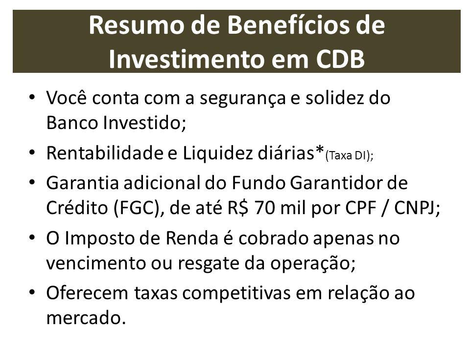 Resumo de Benefícios de Investimento em CDB
