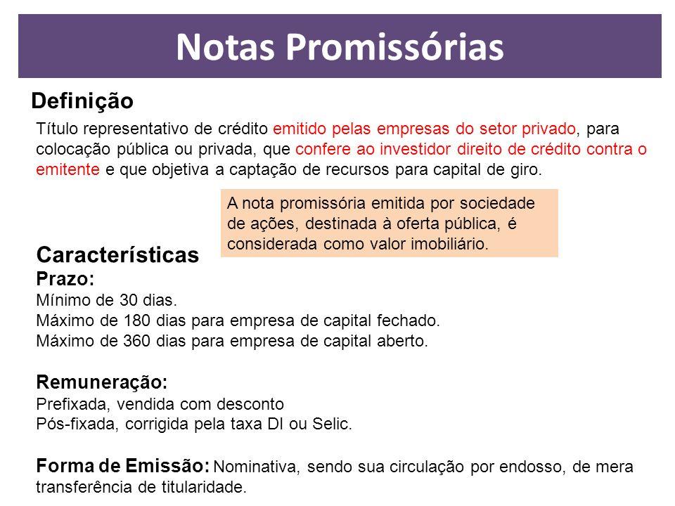 Notas Promissórias Definição Características Prazo: Remuneração: