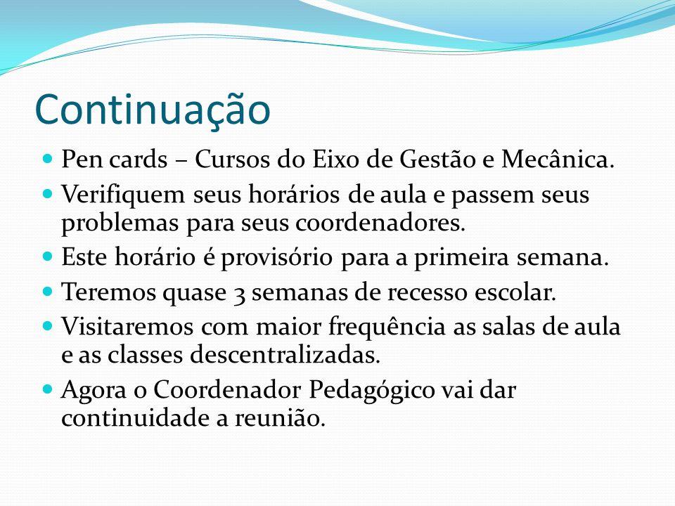 Continuação Pen cards – Cursos do Eixo de Gestão e Mecânica.