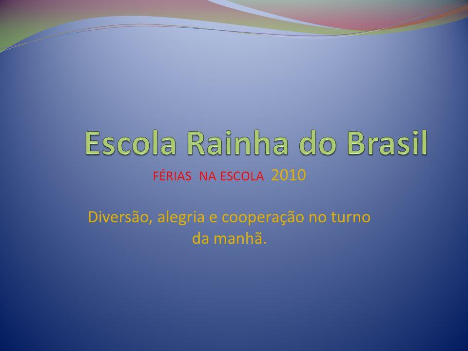 Escola Rainha do Brasil