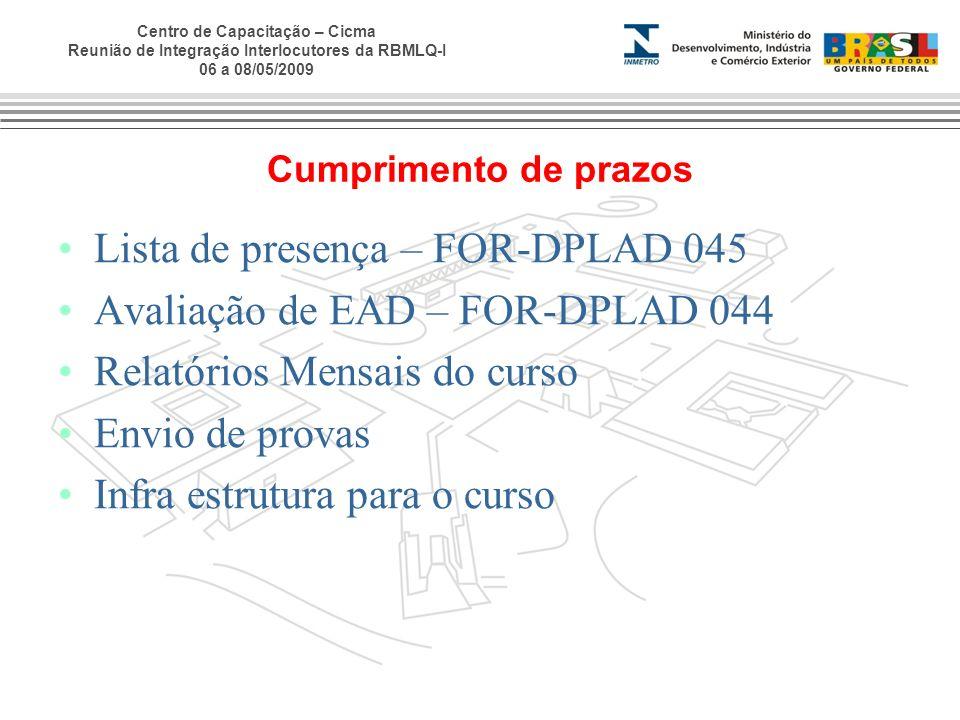 Lista de presença – FOR-DPLAD 045 Avaliação de EAD – FOR-DPLAD 044