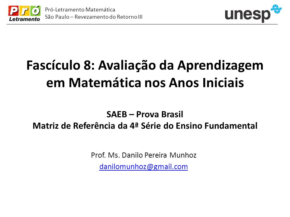 Prof. Ms. Danilo Pereira Munhoz danilomunhoz@gmail.com