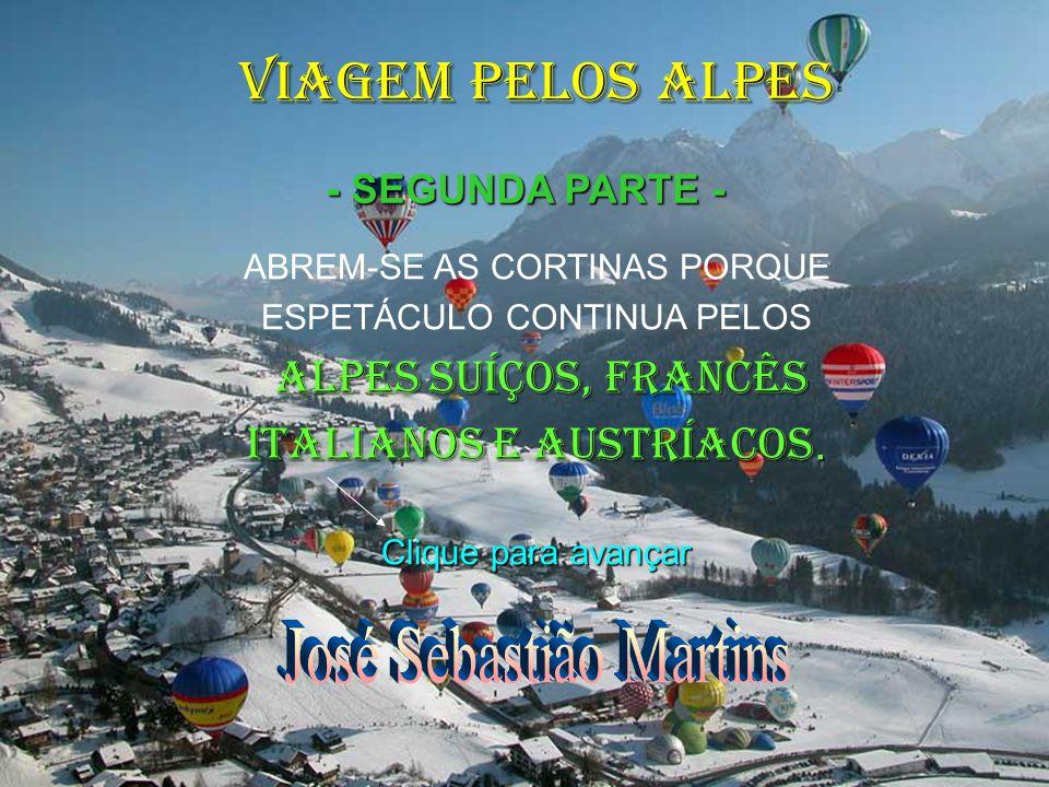 VIAGEM PELOS ALPES José Sebastião Martins ITALIANOS E AUSTRÍACOS.
