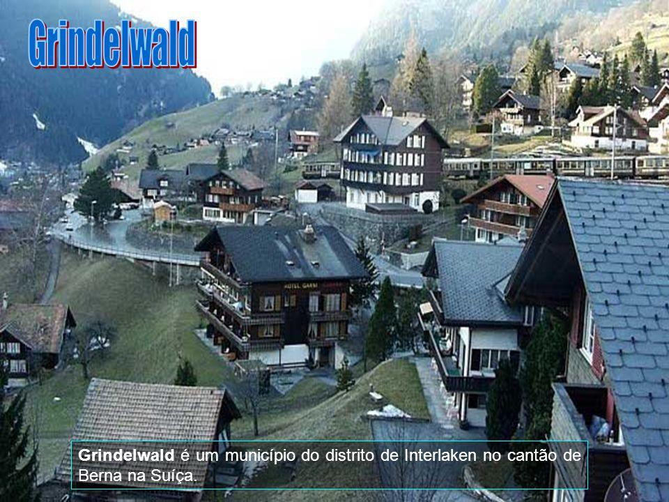 Grindelwald Grindelwald é um município do distrito de Interlaken no cantão de Berna na Suíça.