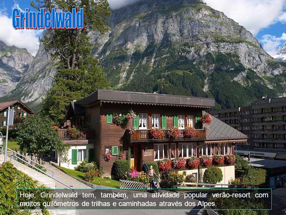 Grindelwald Hoje, Grindelwald tem, também, uma atividade popular verão-resort com muitos quilômetros de trilhas e caminhadas através dos Alpes.