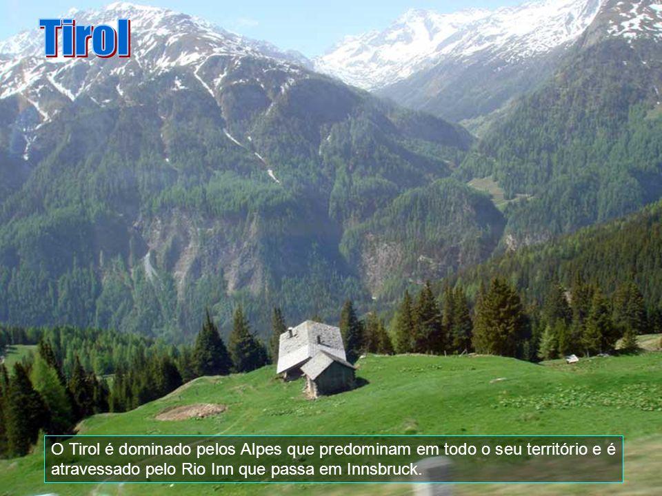 Tirol O Tirol é dominado pelos Alpes que predominam em todo o seu território e é atravessado pelo Rio Inn que passa em Innsbruck.