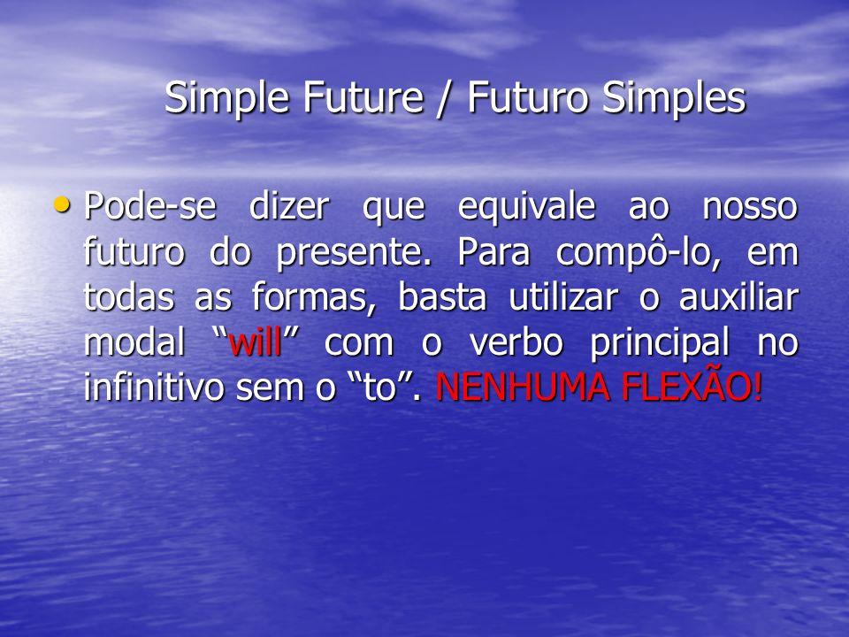 Simple Future / Futuro Simples