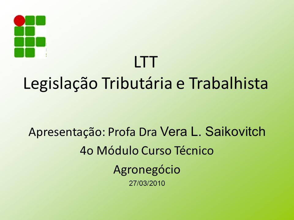 LTT Legislação Tributária e Trabalhista