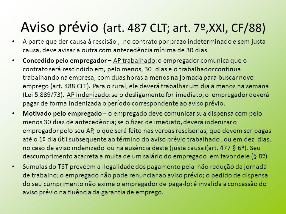 Aviso prévio (art. 487 CLT; art. 7º,XXI, CF/88)