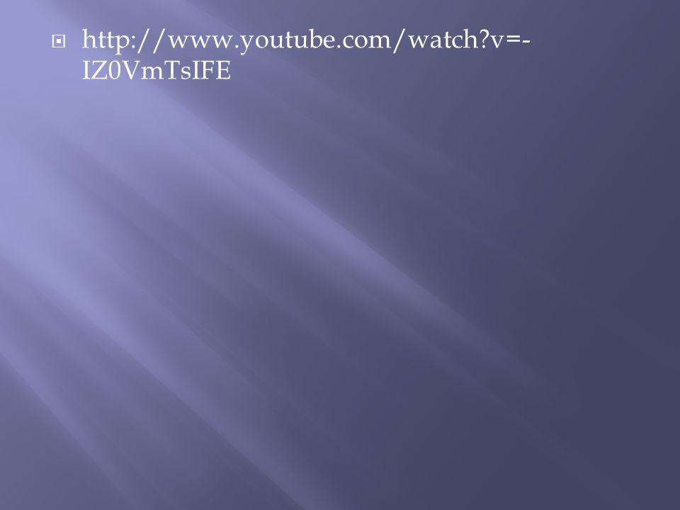http://www.youtube.com/watch v=-IZ0VmTsIFE