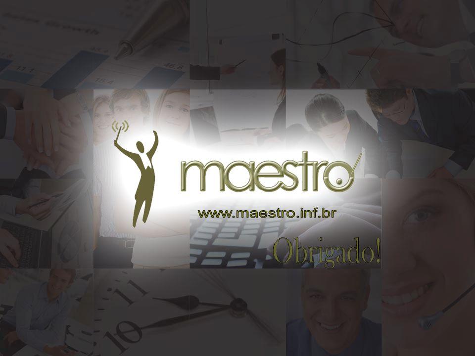 www.maestro.inf.br Obrigado!
