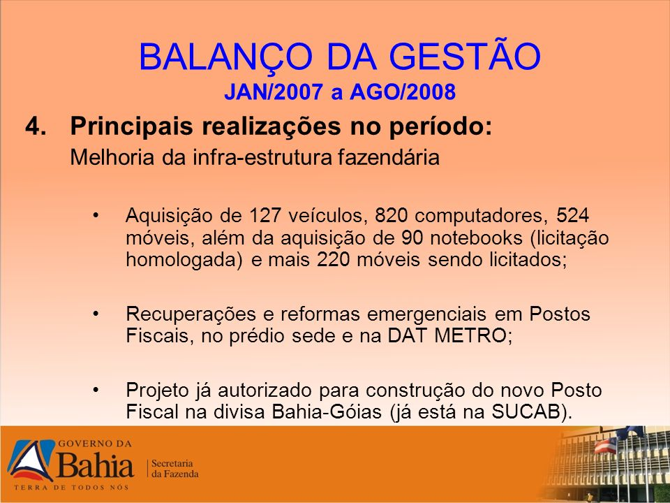 BALANÇO DA GESTÃO JAN/2007 a AGO/2008