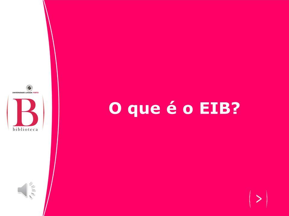 O que é o EIB