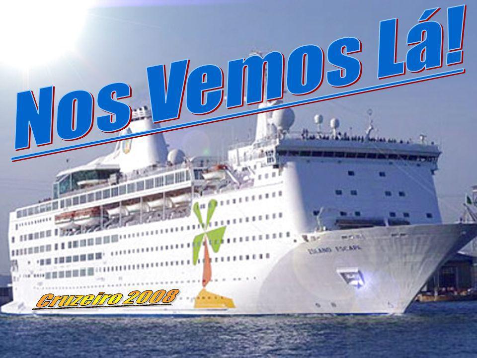 Nos Vemos Lá! Cruzeiro 2008