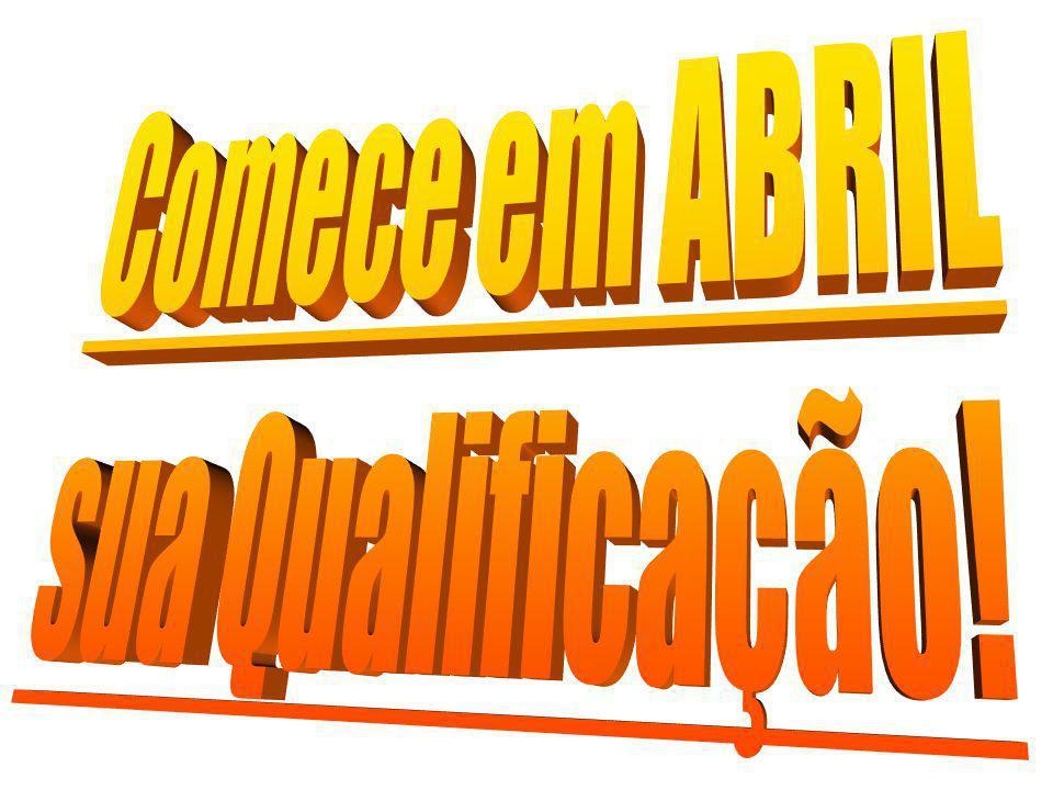 Comece em ABRIL sua Qualificação!