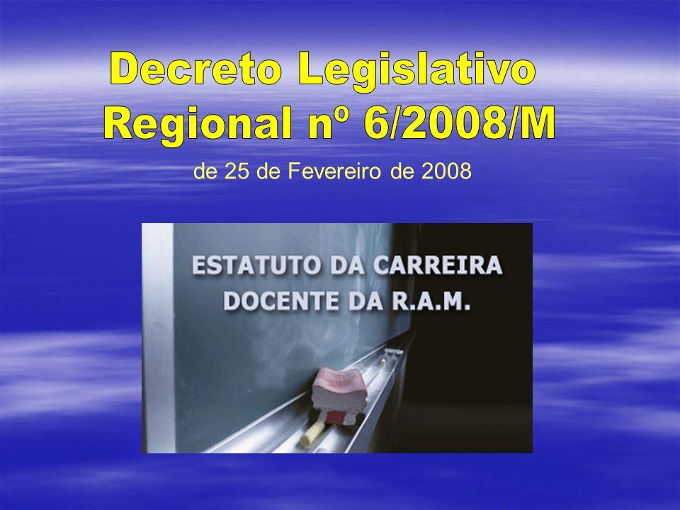 Decreto Legislativo Regional nº 6/2008/M de 25 de Fevereiro de 2008