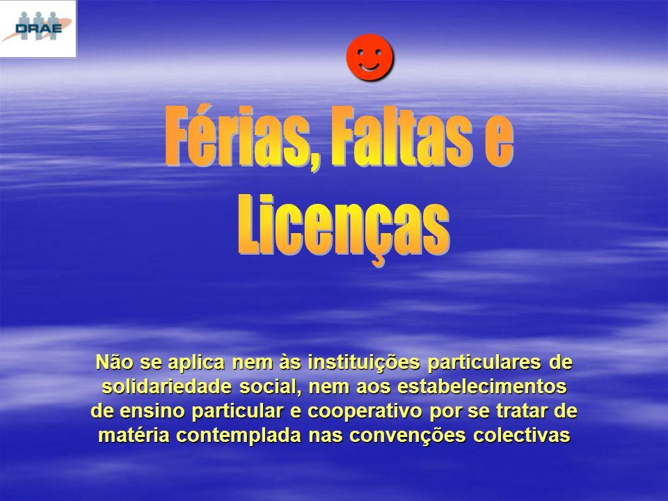 ☻ Férias, Faltas e Licenças