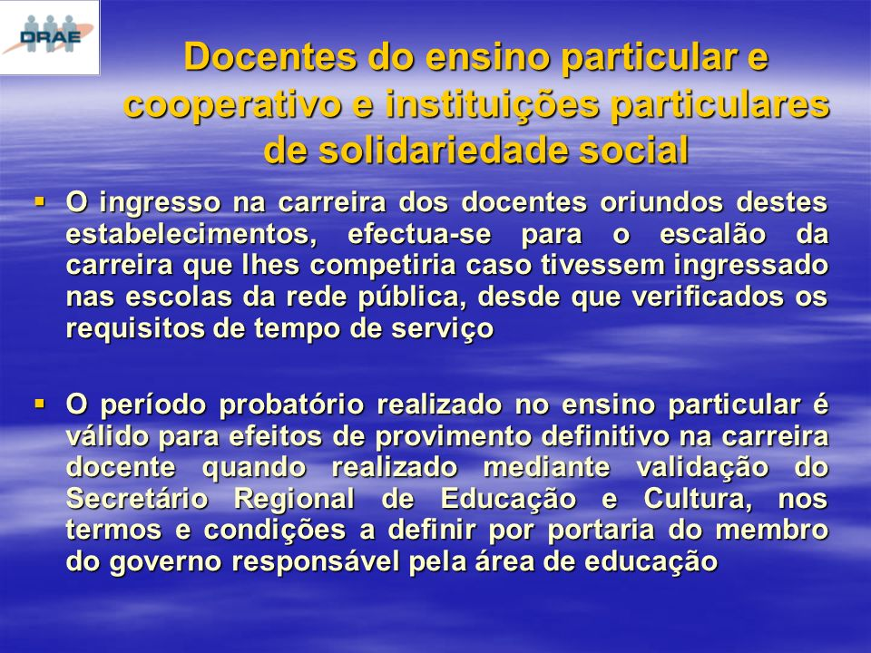 Docentes do ensino particular e cooperativo e instituições particulares de solidariedade social