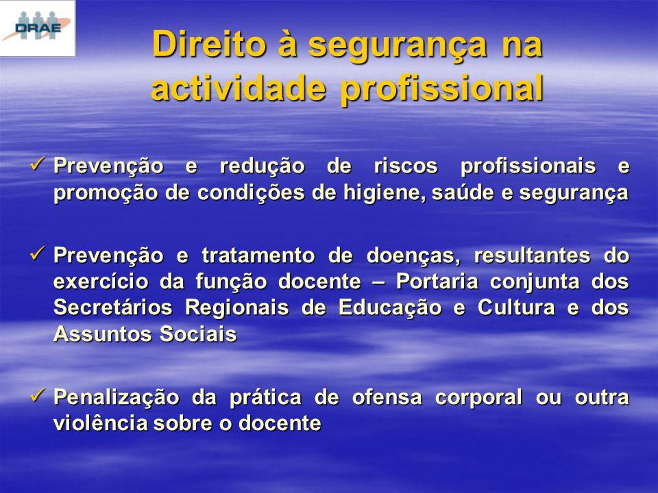 Direito à segurança na actividade profissional