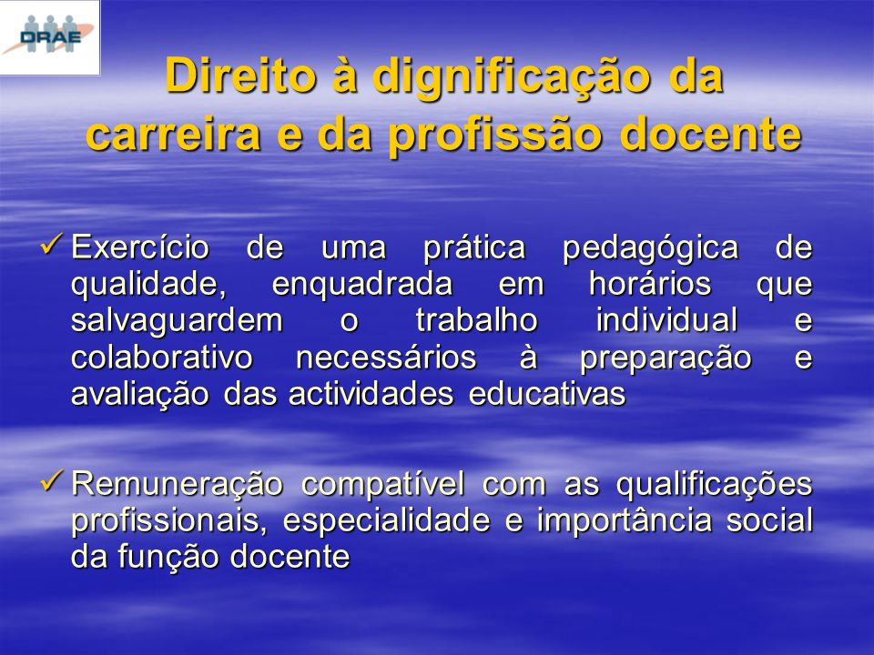 Direito à dignificação da carreira e da profissão docente
