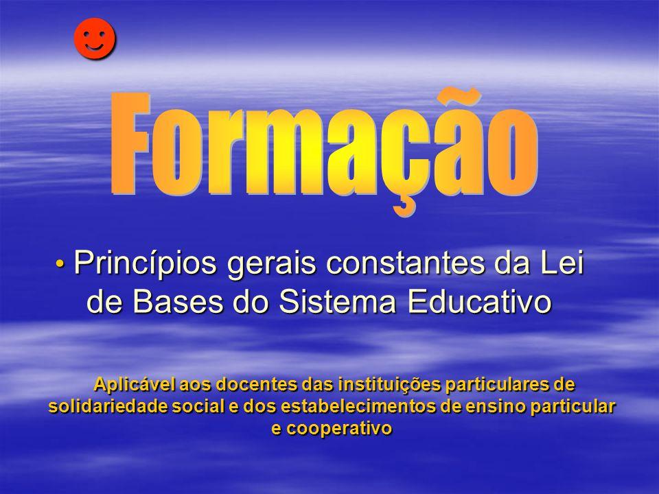 Princípios gerais constantes da Lei de Bases do Sistema Educativo