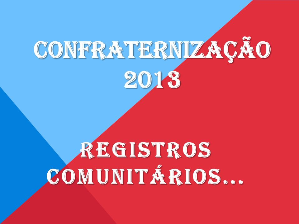 Registros Comunitários...
