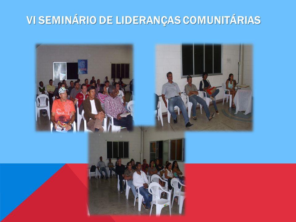vi seminário de lideranças comunitárias