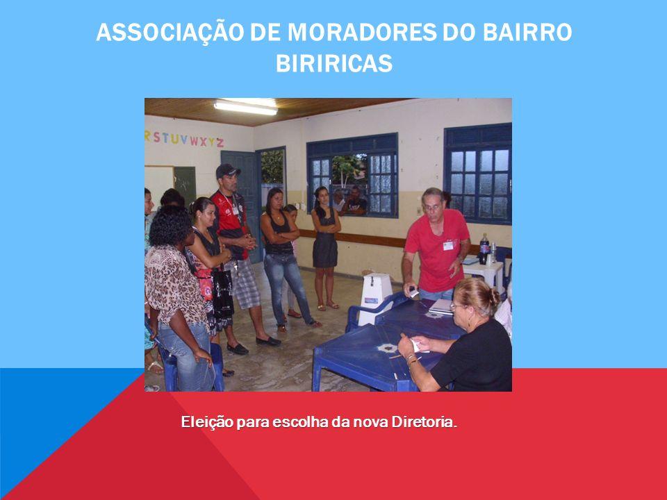 Associação de moradores do bairro biriricas