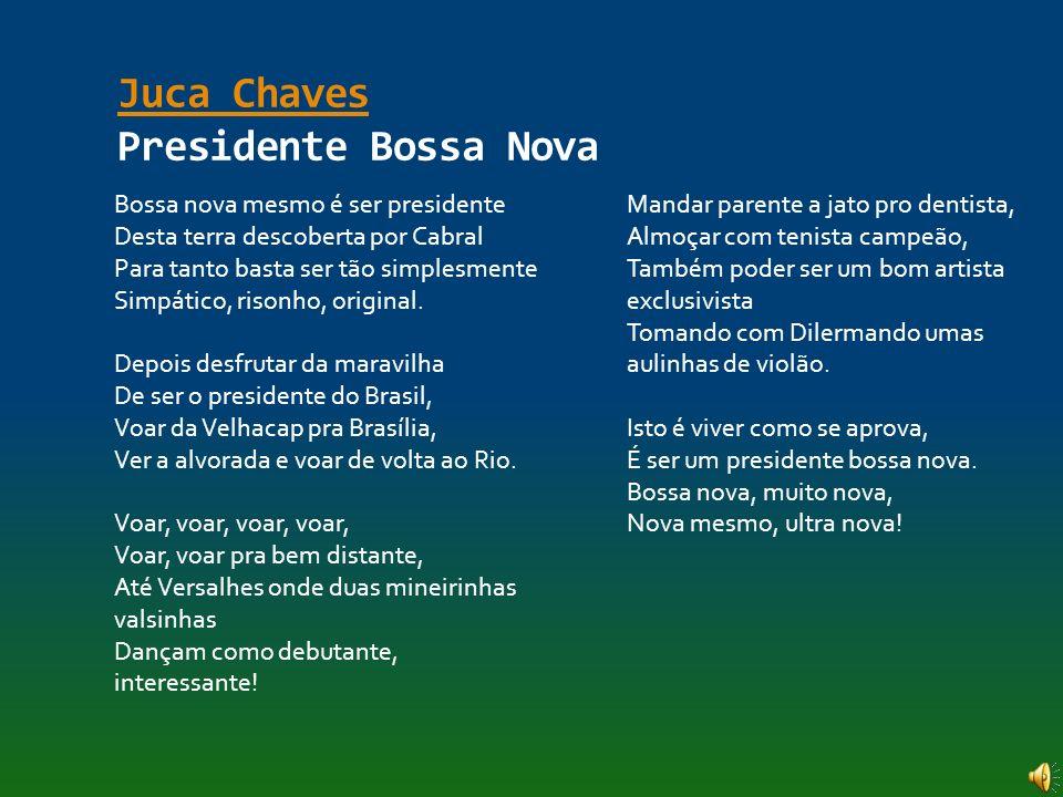 Juca Chaves Presidente Bossa Nova