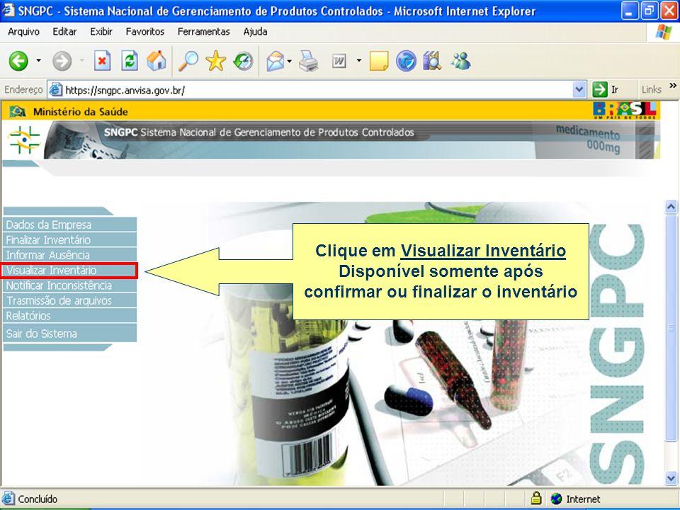Clique em Visualizar Inventário Disponível somente após