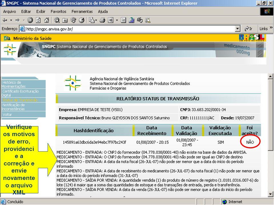 Verifique os motivos de erro, providencie a correção e envie novamente o arquivo XML