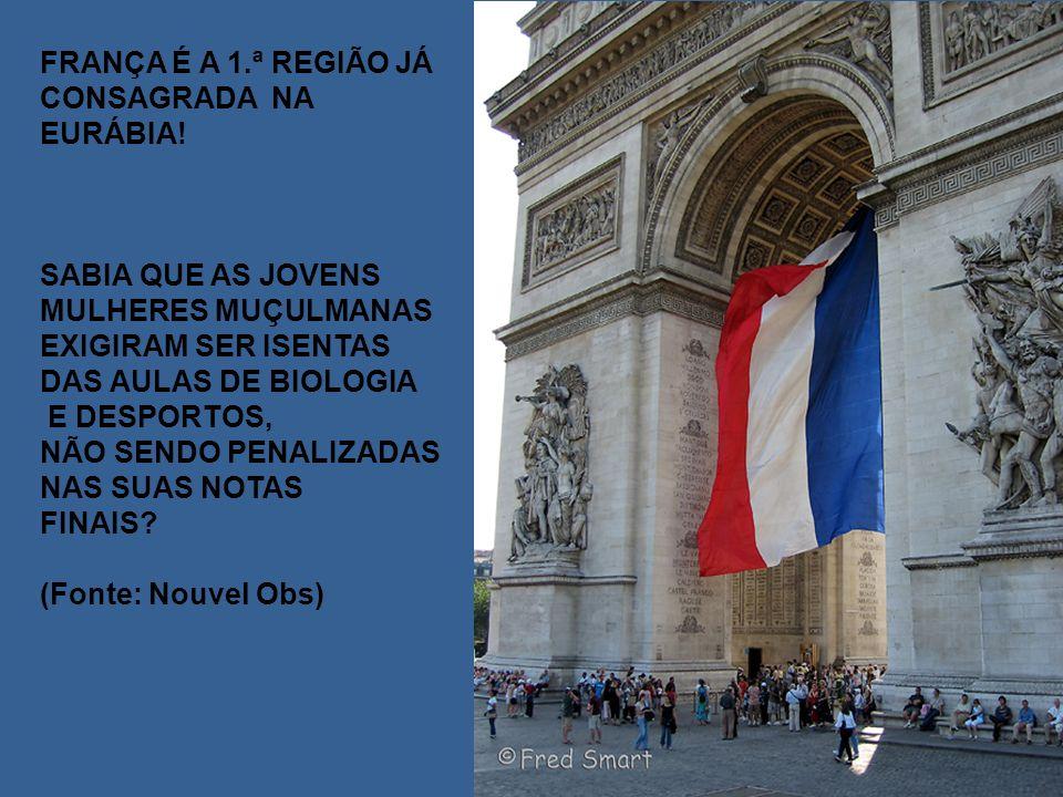 FRANÇA É A 1. ª REGIÃO JÁ CONSAGRADA NA EURÁBIA