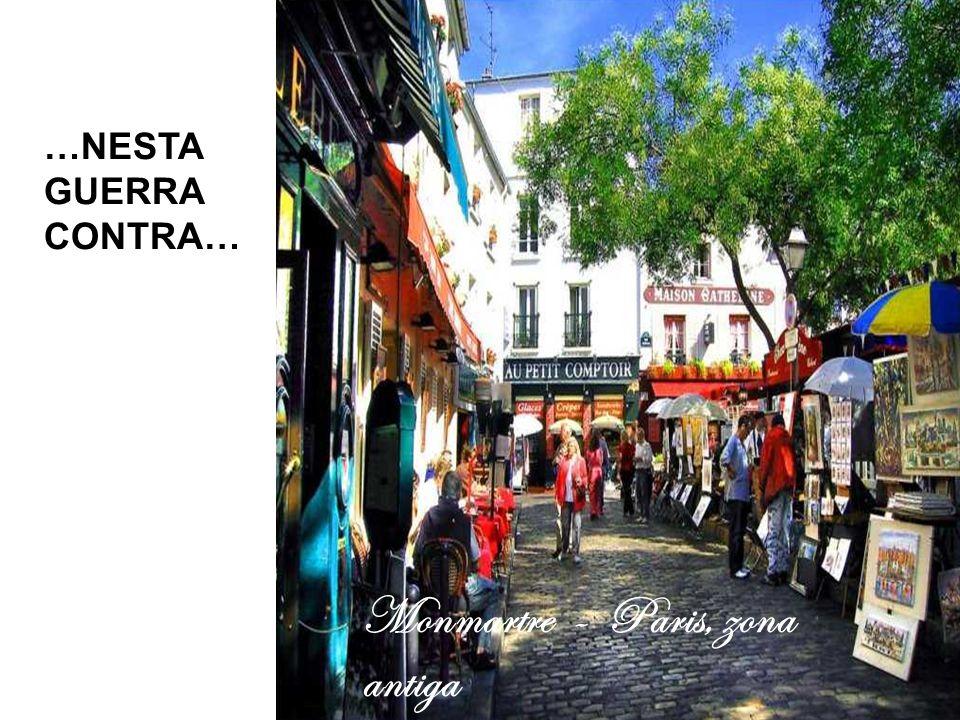 Monmartre - Paris, zona antiga