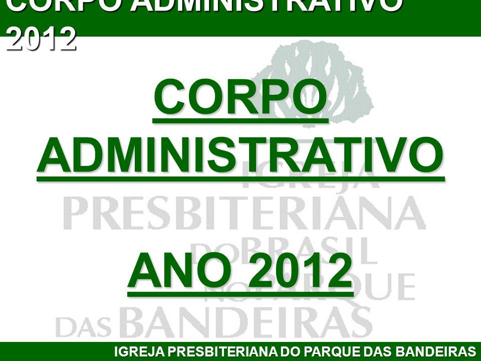 CORPO ADMINISTRATIVO ANO 2012