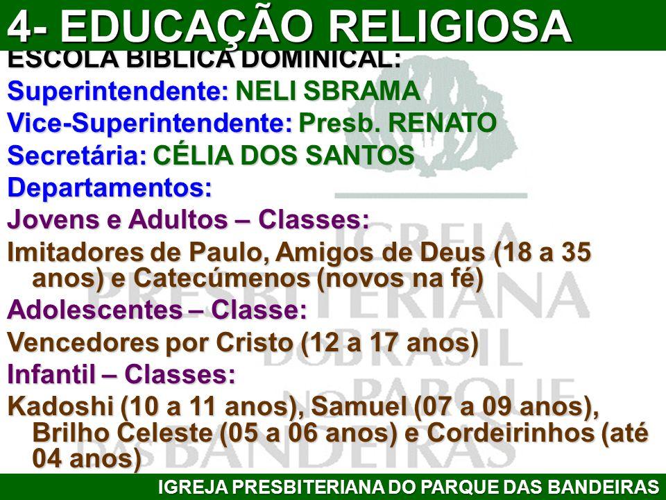 4- EDUCAÇÃO RELIGIOSA ESCOLA BÍBLICA DOMINICAL: