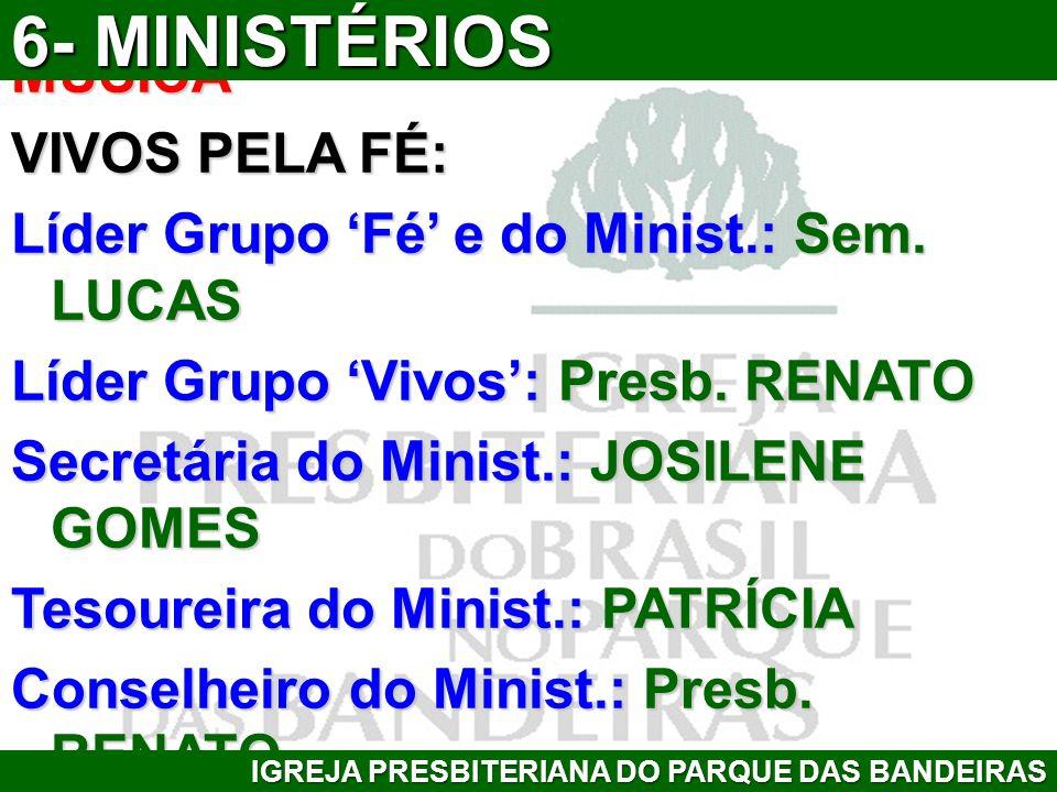 6- MINISTÉRIOS MÚSICA VIVOS PELA FÉ: