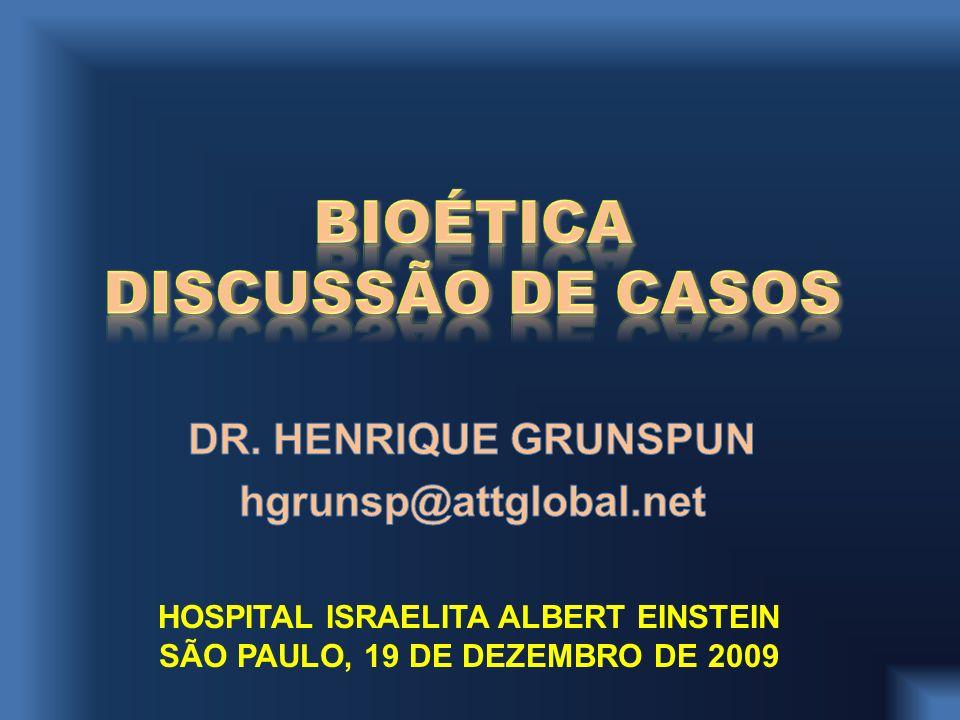 BIOÉTICA DISCUSSÃO DE CASOS