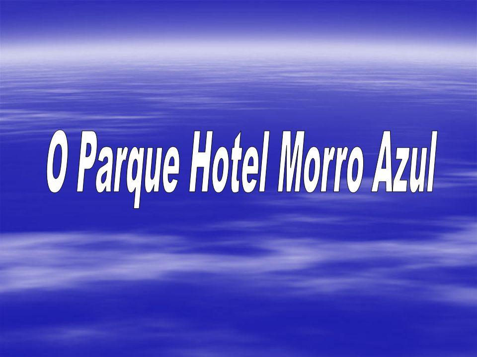 O Parque Hotel Morro Azul