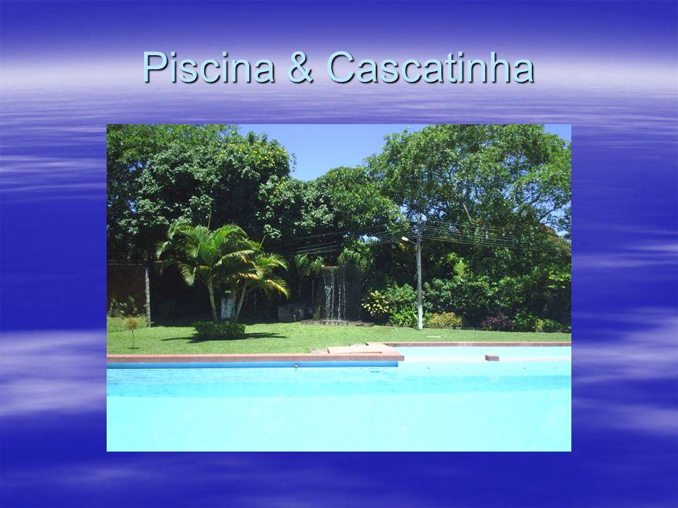 Piscina & Cascatinha