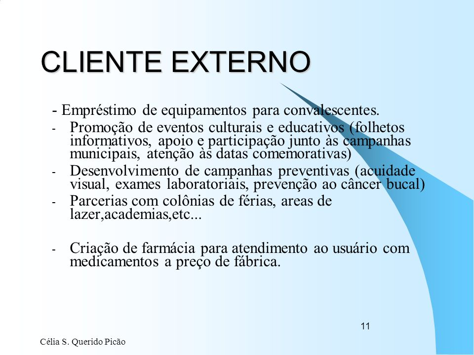 CLIENTE EXTERNO - Empréstimo de equipamentos para convalescentes.